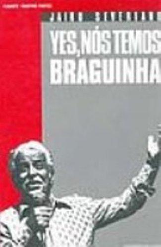 Yes, Nos Temos Braguinha