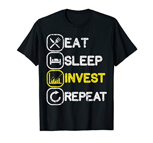 Eat Sleep Invest Repeat T-shirt