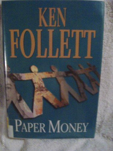 Paper Money (Ken Follett Paper Money)