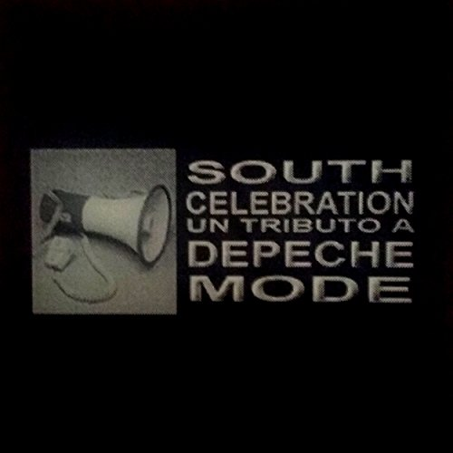 South Celebration   Un Tributo A Depeche Mode