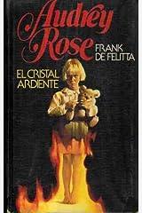 Andrey Rose: el cristal ardiente Paperback