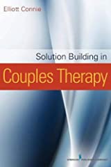 Solution Building in Couples Therapy Paperback