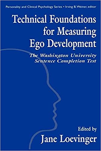Technical Foundations for Measuring Ego Development: The Washington University Sentence Completion Test (Personality & Clinical Psychology)