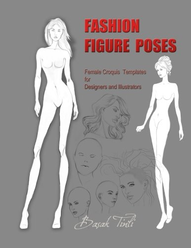 Fashion Figure Poses: Female Croquis  Templates  for  Designers and - For Illustrator Fashion Designers