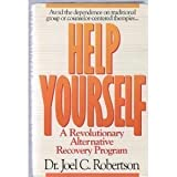 img - for Help Yourself: A Revolutionary Alternative Recovery Program by Robertson, Joel C.(February 1, 1992) Hardcover book / textbook / text book