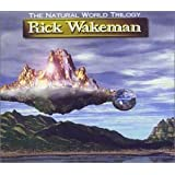 Natural World Trilogy by Rick Wakeman