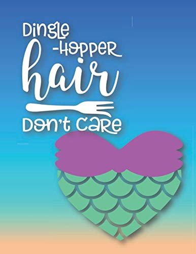- Dingle-Hopper Hair Don't Care: Hawaiian Tiki-Themed 8.5x11 Blank Lined Notebook for Beach Lovers and Travel Adventurers
