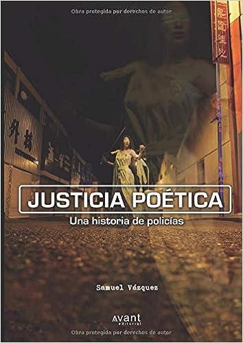 Justicia poética: Amazon.es: Samuel Vázquez: Libros