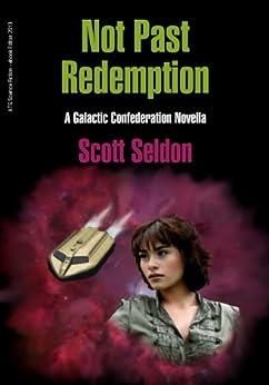 Not Past Redemption by [Seldon, Scott]