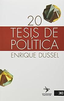 20 tesis de política par Dussel
