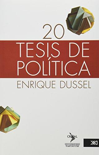 20 Tesis de politica (Spanish Edition)