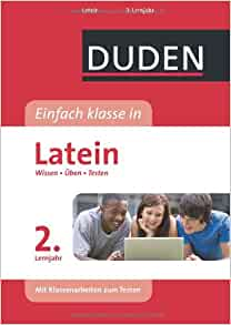 duden einfach klasse in latein 2 lernjahr wissen uben testen 9783411727322 books. Black Bedroom Furniture Sets. Home Design Ideas