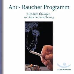 Anti-Raucher Programm. Geführte Übungen zur Raucherentwöhnung