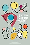 img - for Families Caring for an Aging America book / textbook / text book