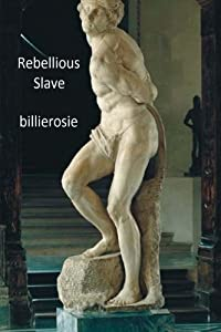 Rebellious Slave