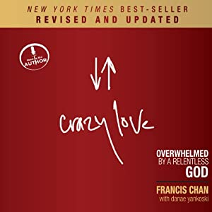 Crazy Love (Revised and Updated) Audiobook