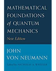 Mathematical Foundations of Quantum Mechanics: New Edition