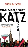 img - for Who Sleeps with Katz book / textbook / text book