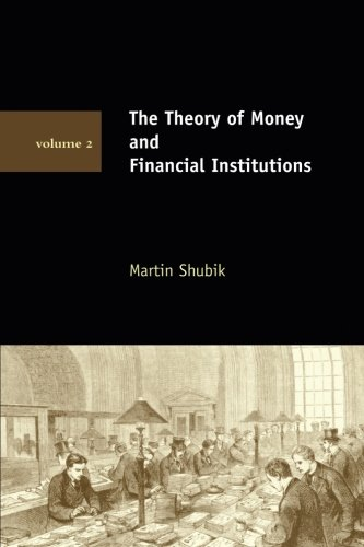 The Theory of Money and Financial Institutions (MIT Press) (Volume 2) pdf epub