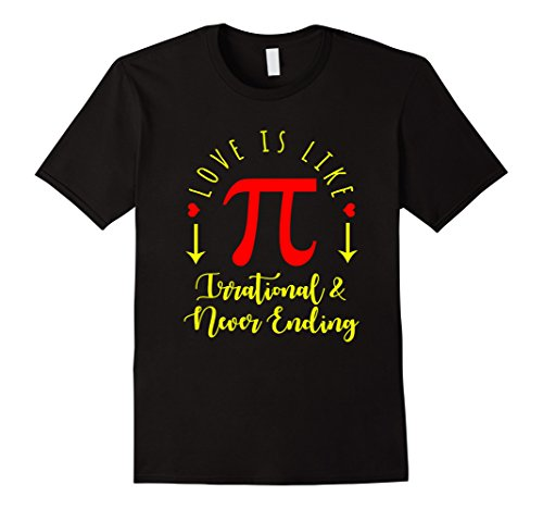 Mens Funny Love Is Like Pi T Shirt Math National Pi Day Gift Xl Black