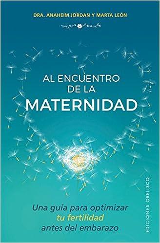 Al encuentro de la maternidad (SALUD Y VIDA NATURAL): Amazon ...