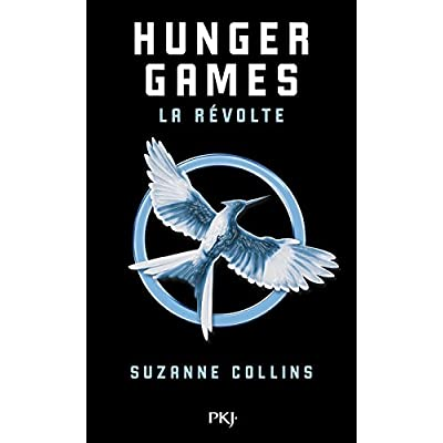 Hunger Games - Tome 3 : La révolte [ edition poche ] (French Edition)