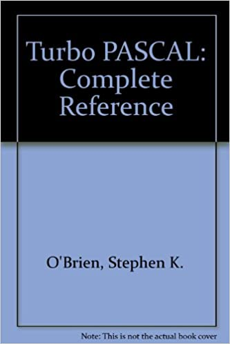 Turbo PASCAL: Complete Reference (Borland-Osborne/McGraw-Hill programming series): Stephen K. OBrien: 9780078812903: Amazon.com: Books