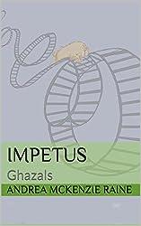 Impetus: Ghazals