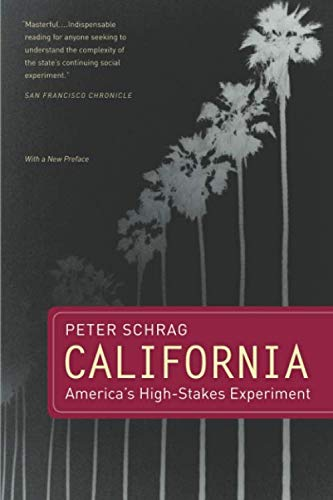 California, With a New Preface: America's High-Stakes Experiment