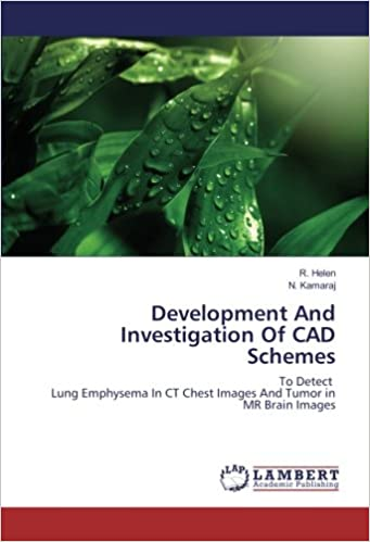 Development And Investigation Of CAD Schemes: To Detect Lung Emphysema In CT Chest Images And Tumor in MR Brain Images