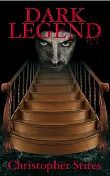 Dark Legend by [Stires, Christopher]