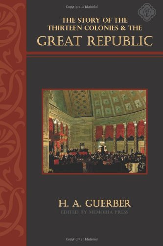 The Story of the Thirteen Colonies and the Great Republic, Text