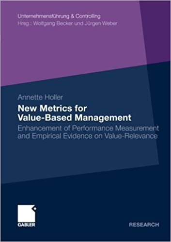 Book New Metrics for Value-Based Management: Enhancement of Performance Measurement and Empirical Evidence on Value-Relevance (Unternehmensf¨¹hrung & Controlling) by Annette Holler (2009-10-27)