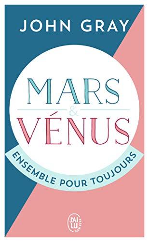 Mars et Venus ensemble pour toujours by John Gray (Mass Market Paperback)