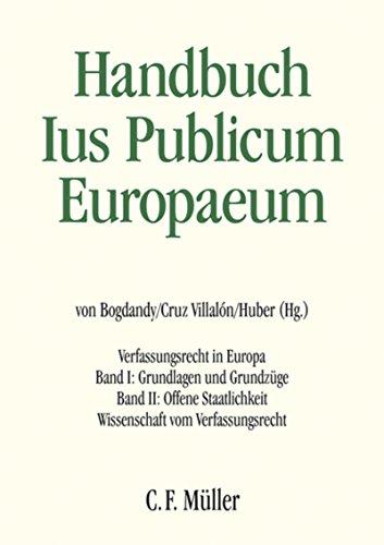 Handbuch Ius Publicum Europaeum: Verfassungsrecht in Europa (German Edition)