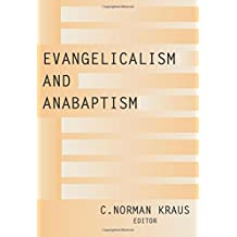 Evangelicalism and Anabaptism: