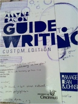 The Allyn Bacon Guide to Writing (Custom Edition for University Cincinnati)