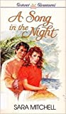 A Song in the Night, Sara Mitchell, 0310477123