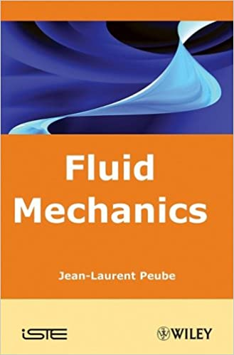 Fluid Mechanics (ISTE) 1st Edition