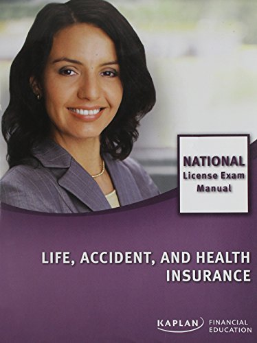 Life, Accident, and Health Insurance National License Exam Manual