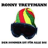 Ronny Trettmann - Der Sommer ist für alle da!