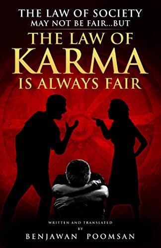 The Law of Karma Is Always Fair por Benjawan Poomsan,Rich Baker,Nicholas Terlecky