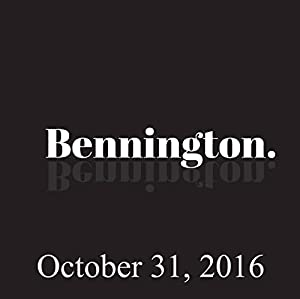 Bennington, Kevin McDonald, October 31, 2016 Radio/TV Program