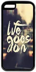 Life Goes On Theme Iphone 5C Case