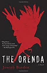 The Orenda by Joseph Boyden (2015-02-03)