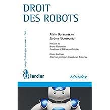 Droit des robots (Lexing - Technologies avancées & Droit) (French Edition)