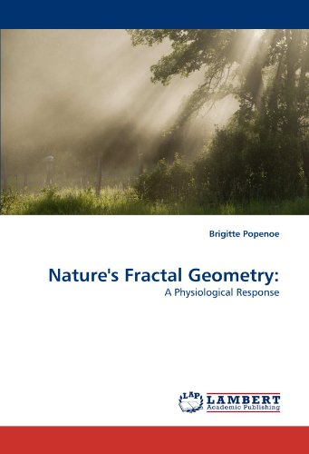 Nature's Fractal Geometry:: A Physiological Response