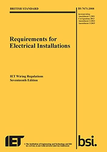 iet wiring regulations bs 7671 2008 incorporating amendment number rh amazon com 17th edition wiring regulations book amazon 17th edition wiring regulations book amazon