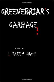 Book Greenebriar's Garbage: There is more than trash in a garbage dumpc