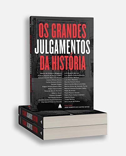Os grandes julgamentos da História